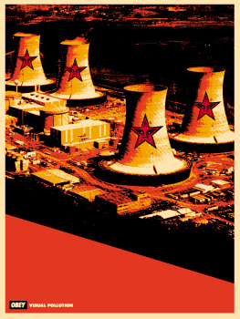 Visual Pollution Smoke Stack - Shepard Fairey